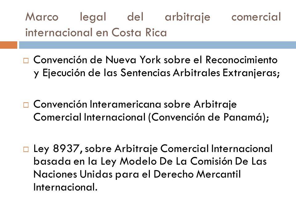 Marco legal del arbitraje comercial internacional en Costa Rica