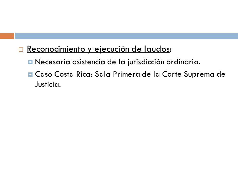 Reconocimiento y ejecución de laudos:
