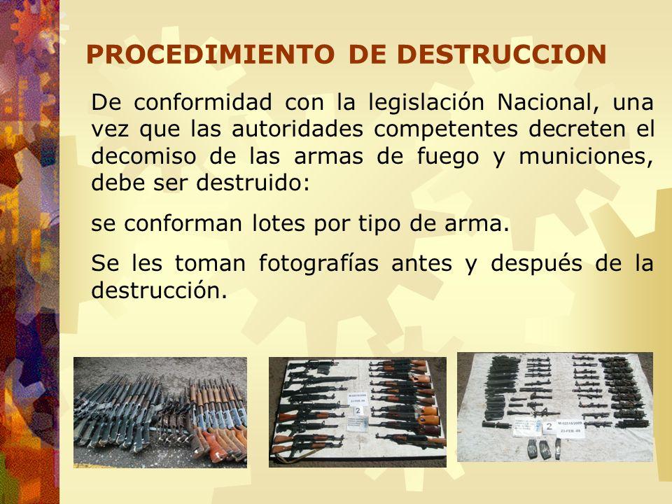 PROCEDIMIENTO DE DESTRUCCION