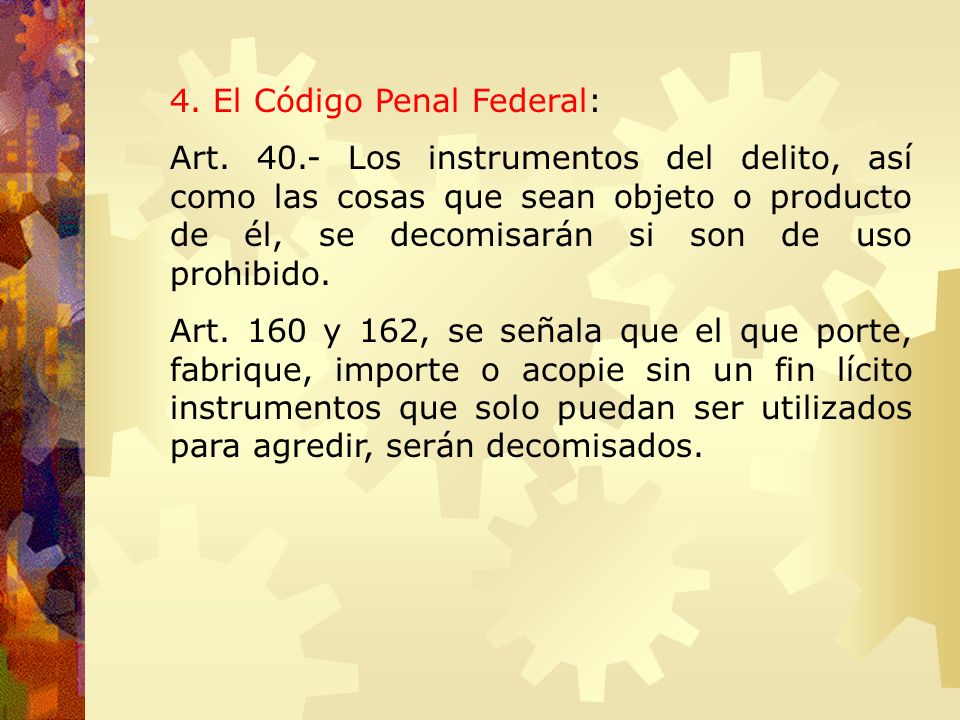 4. El Código Penal Federal: