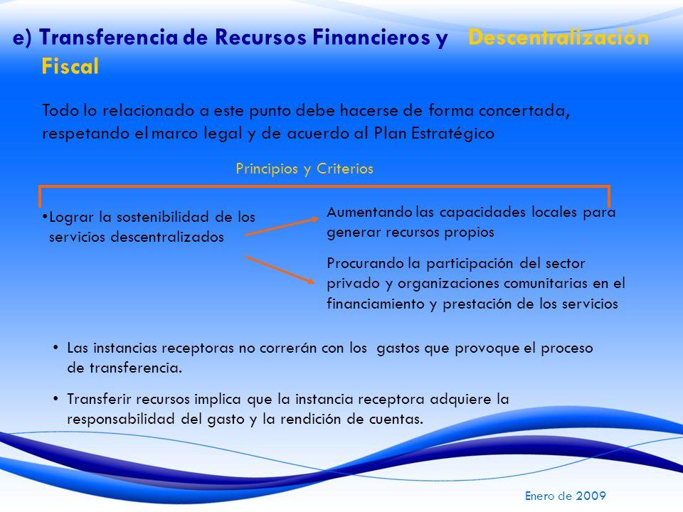 e) Transferencia de Recursos Financieros y Descentralización Fiscal