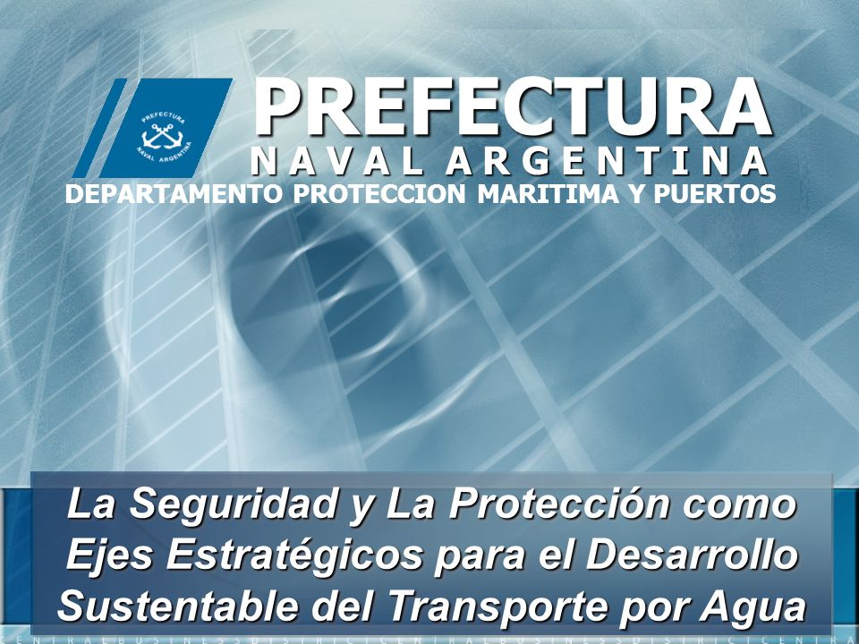 DEPARTAMENTO PROTECCION MARITIMA Y PUERTOS