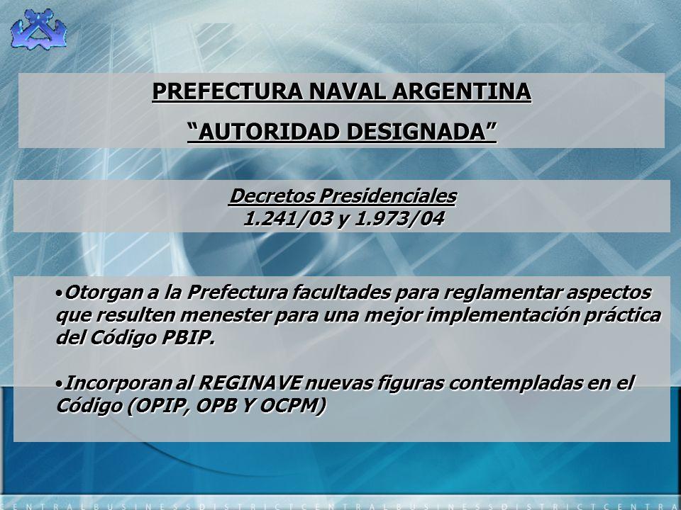 PREFECTURA NAVAL ARGENTINA AUTORIDAD DESIGNADA