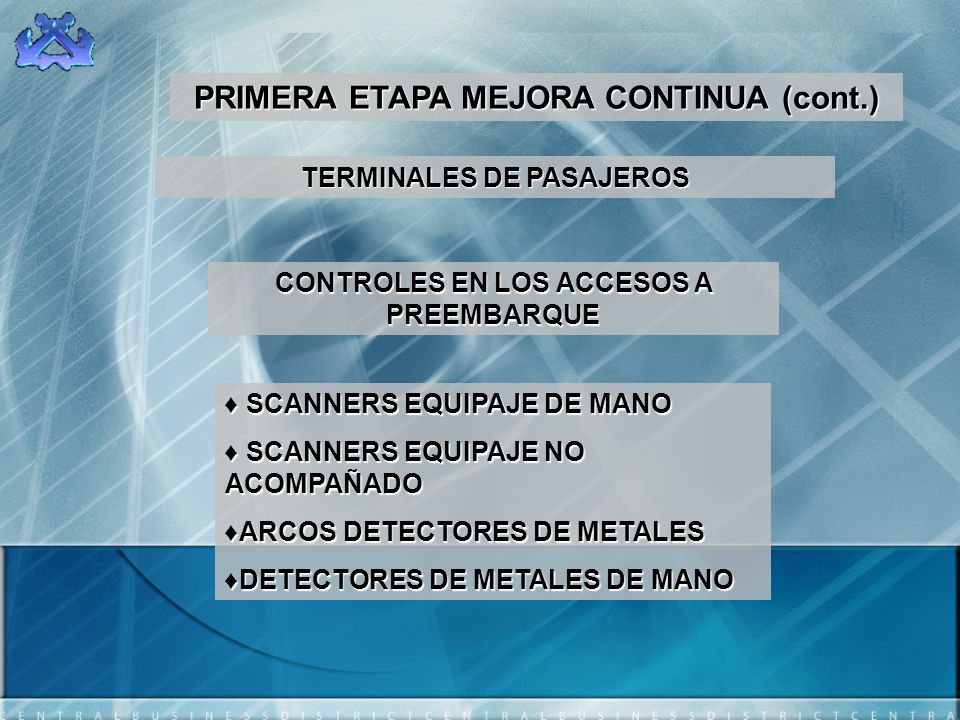 PRIMERA ETAPA MEJORA CONTINUA (cont.)