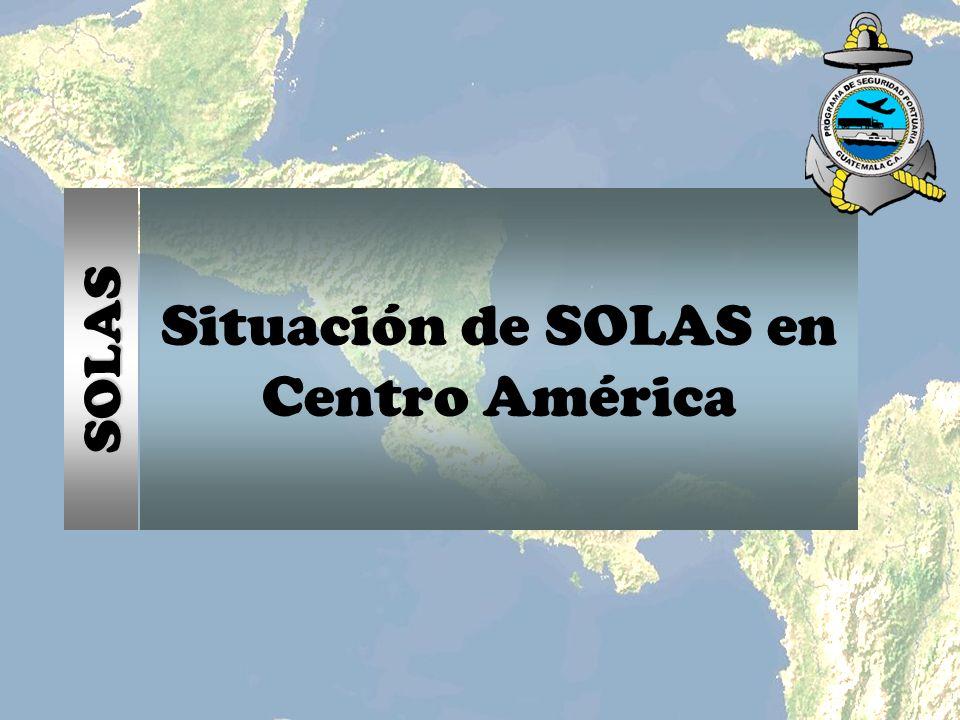 Situación de SOLAS en Centro América