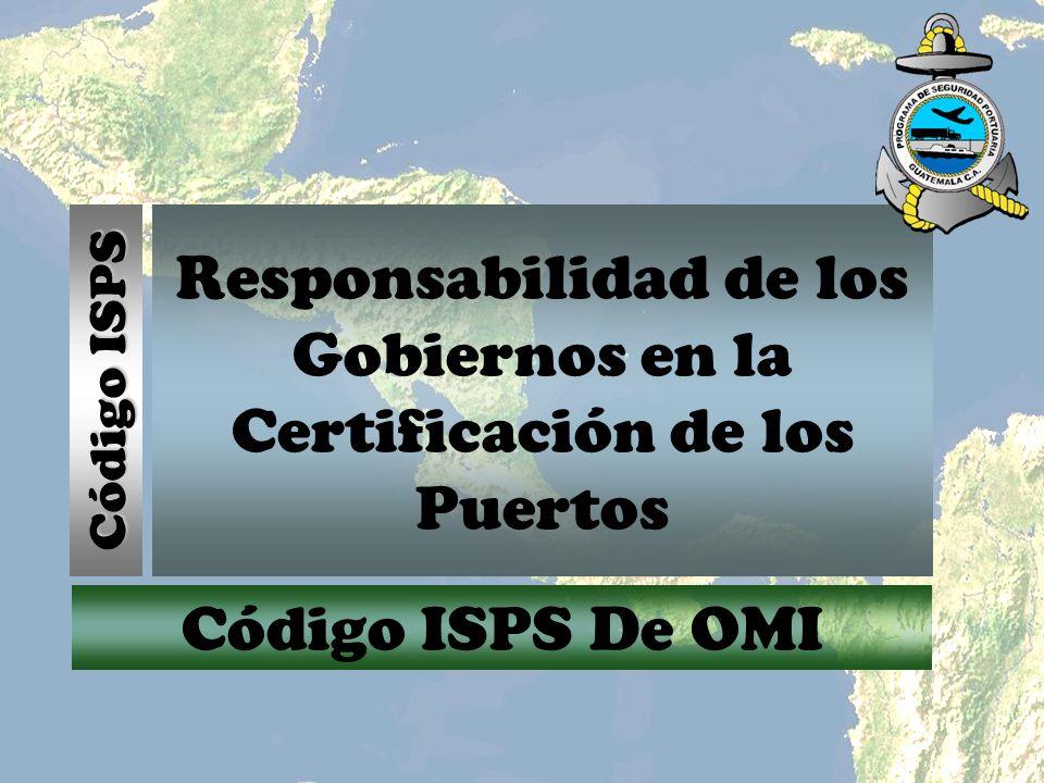 Responsabilidad de los Gobiernos en la Certificación de los Puertos