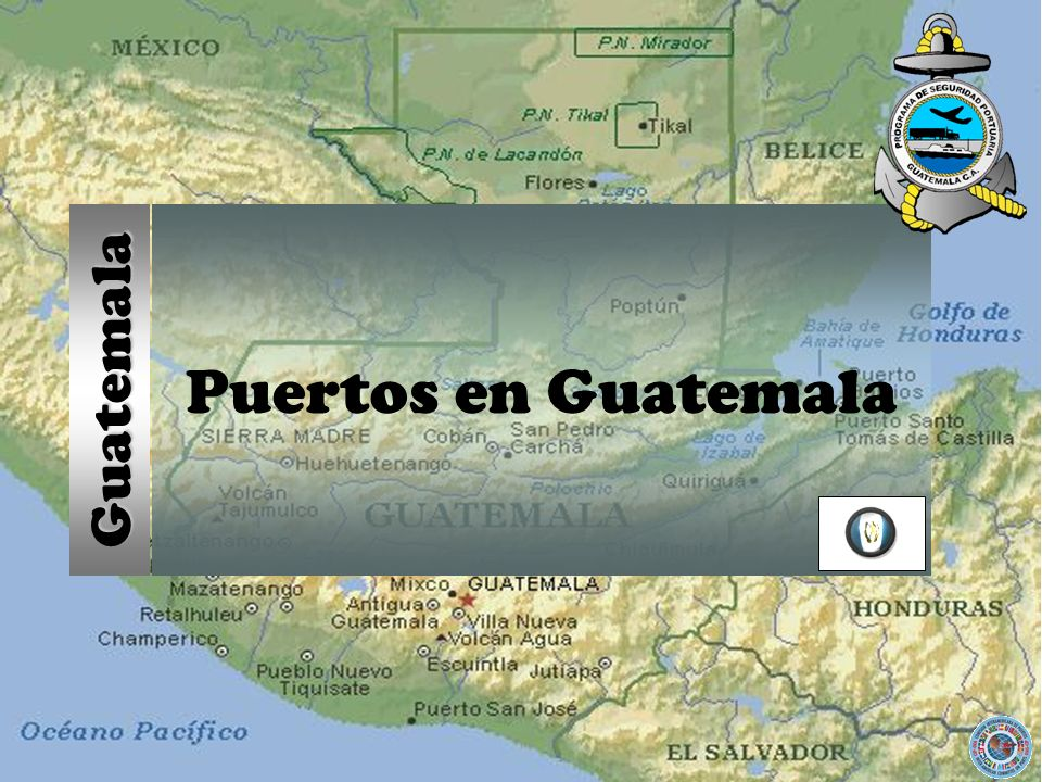 Puertos en Guatemala Guatemala