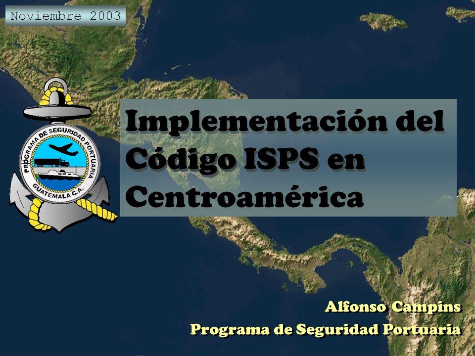 Implementación del Código ISPS en Centroamérica