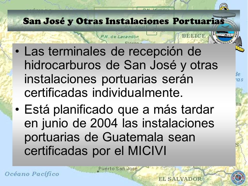 San José y Otras Instalaciones Portuarias
