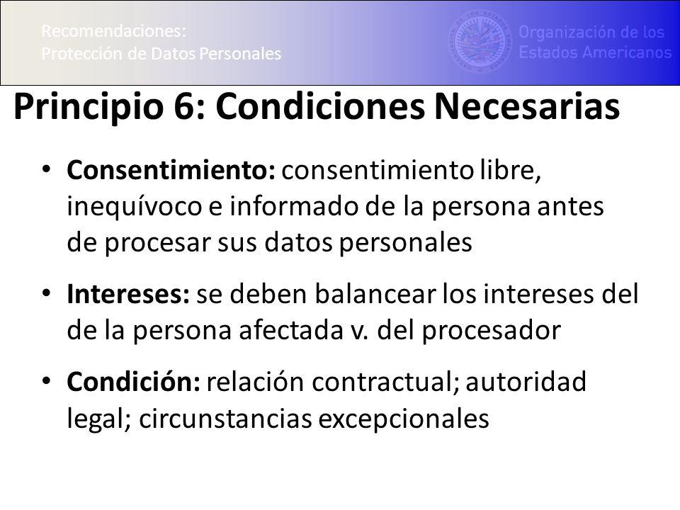 Principio 6: Condiciones Necesarias