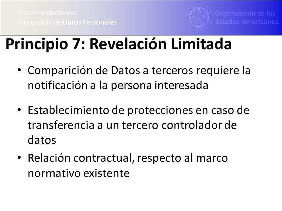Principio 7: Revelación Limitada