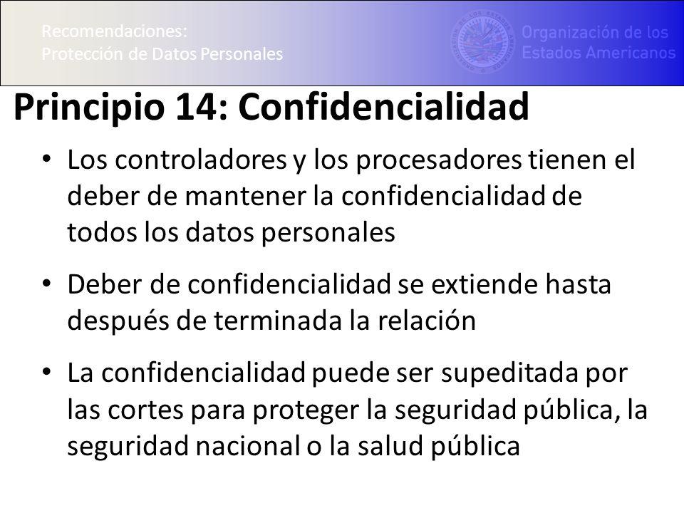 Principio 14: Confidencialidad