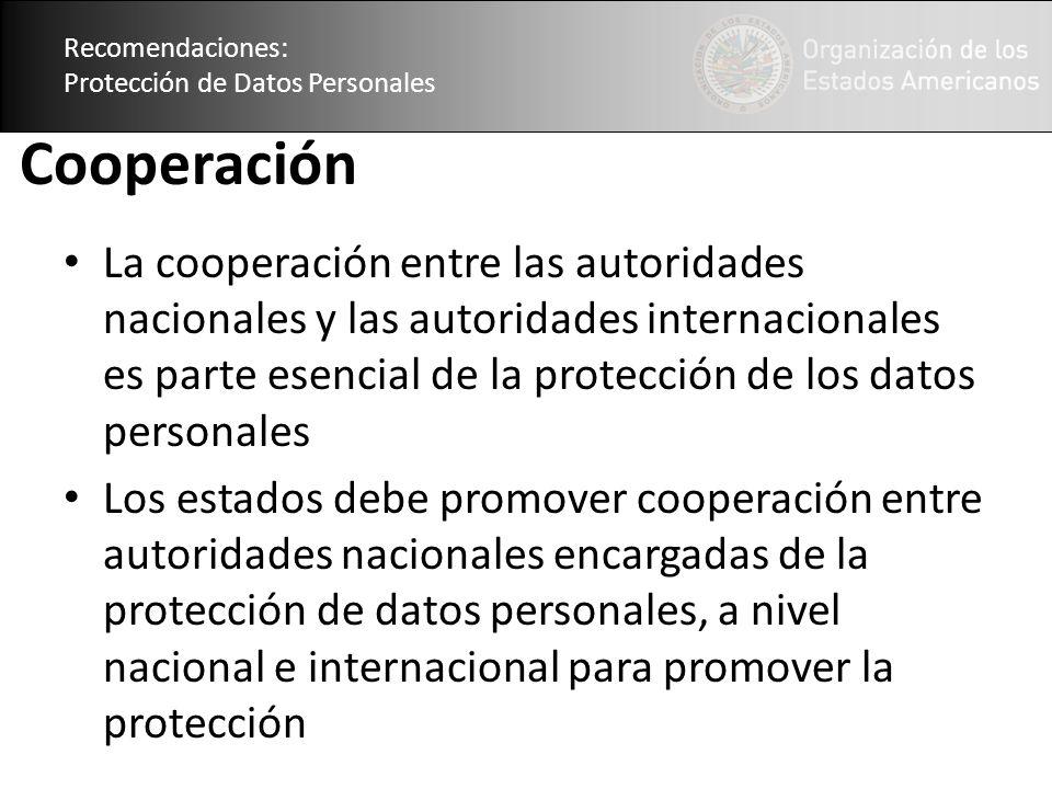 Recomendaciones: Protección de Datos Personales. Cooperación.