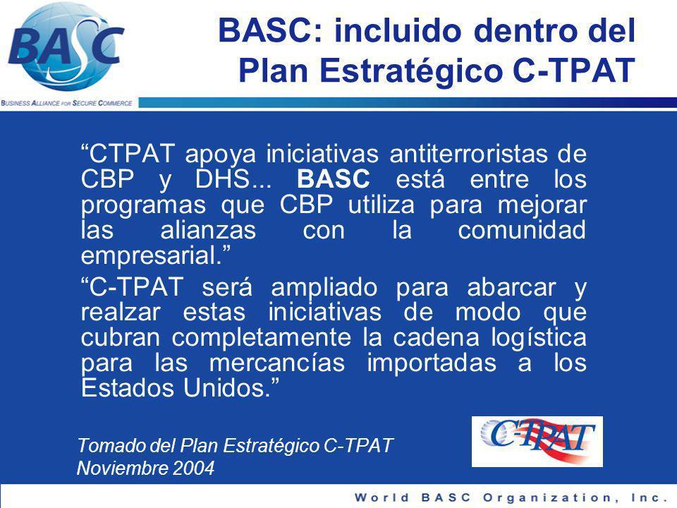 BASC: incluido dentro del Plan Estratégico C-TPAT