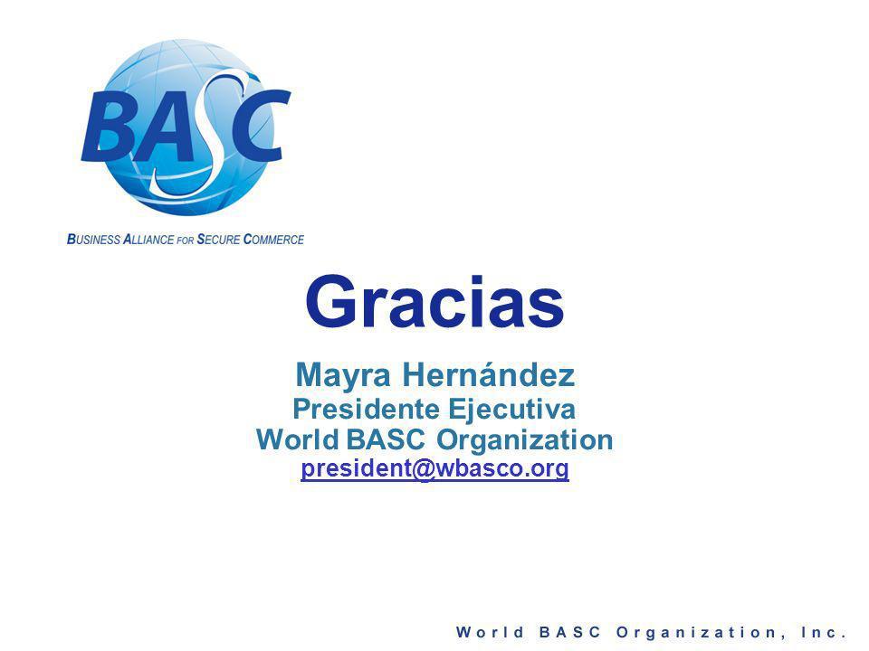 Gracias Mayra Hernández Presidente Ejecutiva World BASC Organization president@wbasco.org
