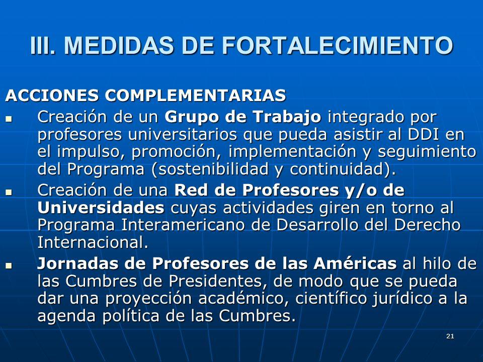 III. MEDIDAS DE FORTALECIMIENTO