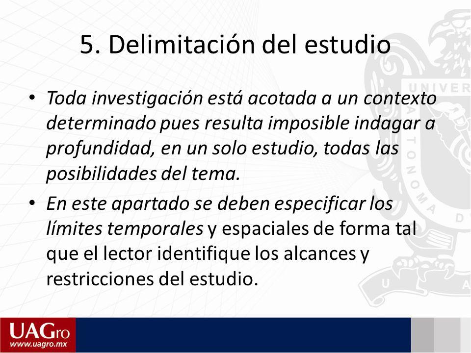 5. Delimitación del estudio