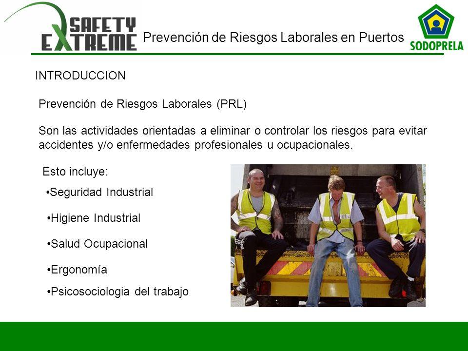 INTRODUCCION Prevención de Riesgos Laborales (PRL)