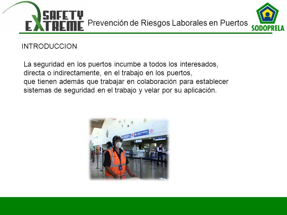 INTRODUCCION La seguridad en los puertos incumbe a todos los interesados, directa o indirectamente, en el trabajo en los puertos,