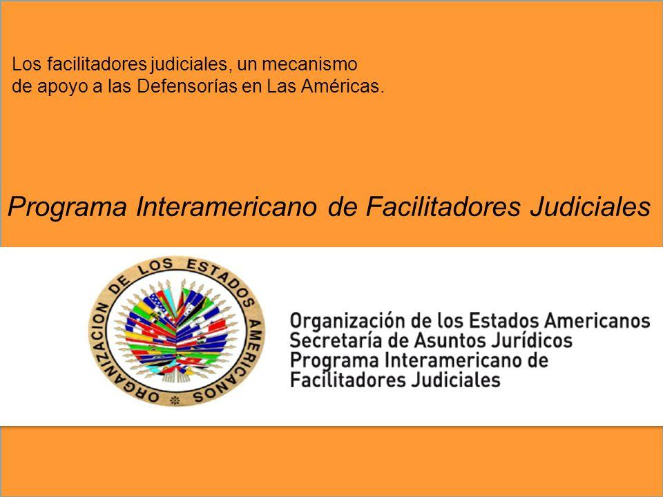 Los facilitadores judiciales, un mecanismo de apoyo a las Defensorías en Las Américas.