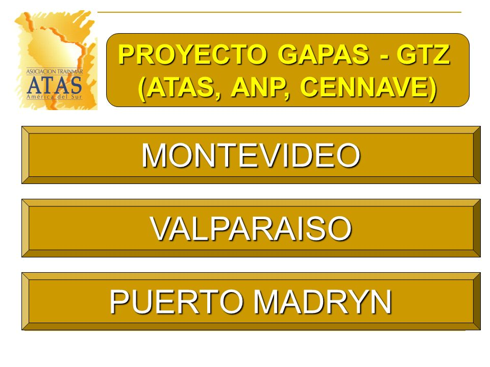 MONTEVIDEO VALPARAISO PUERTO MADRYN PROYECTO GAPAS - GTZ