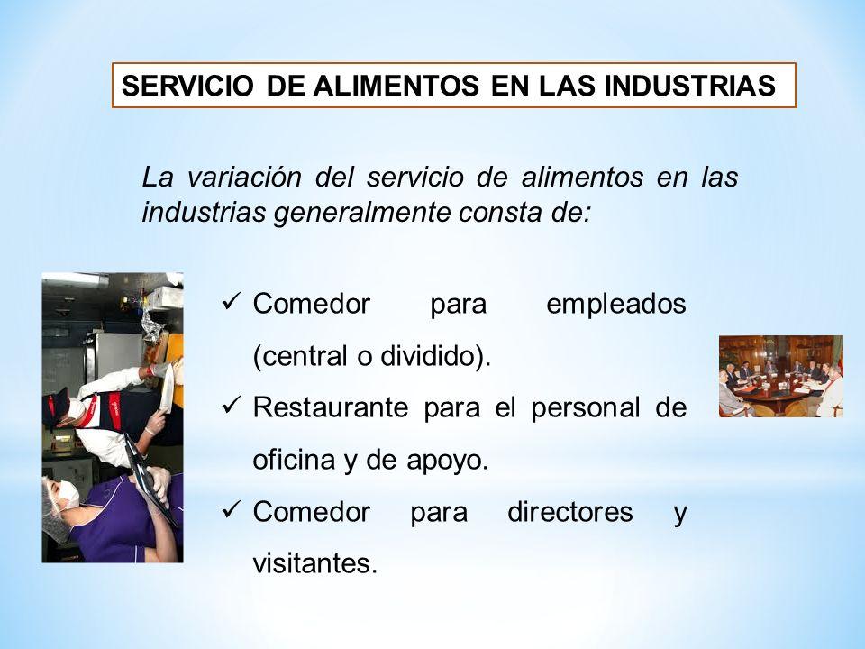 SERVICIO DE ALIMENTOS EN LAS INDUSTRIAS