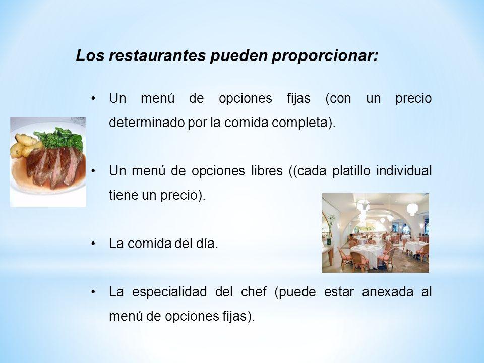 Los restaurantes pueden proporcionar: