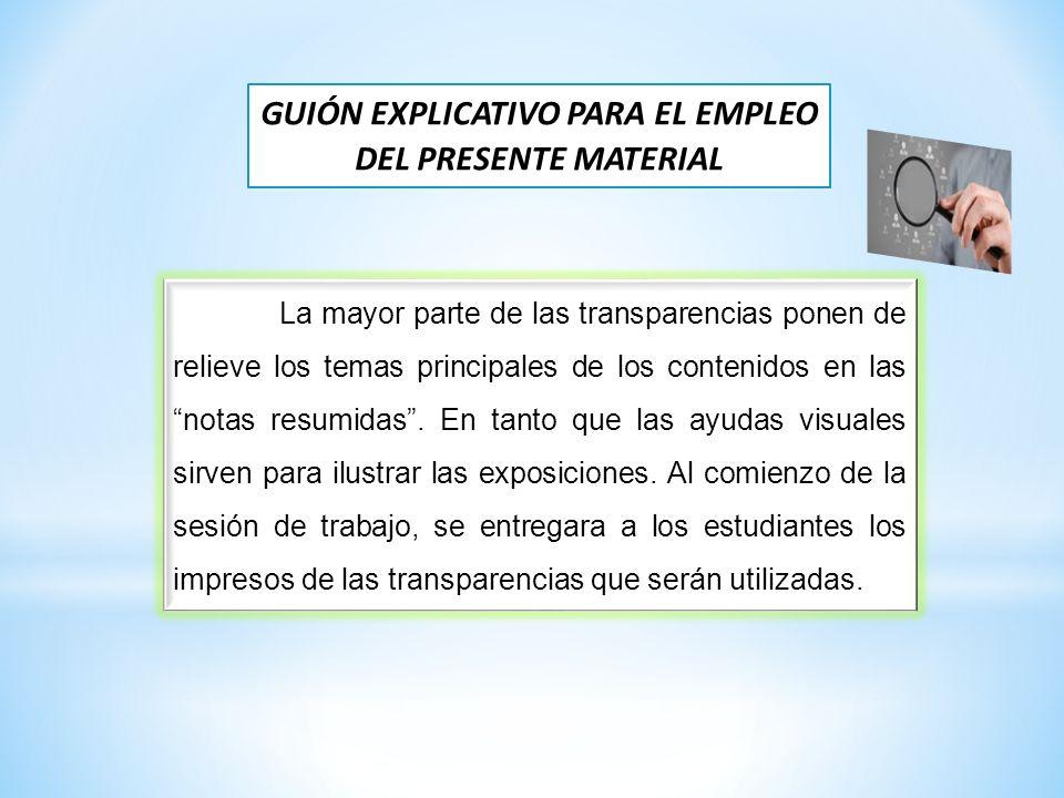 GUIÓN EXPLICATIVO PARA EL EMPLEO DEL PRESENTE MATERIAL