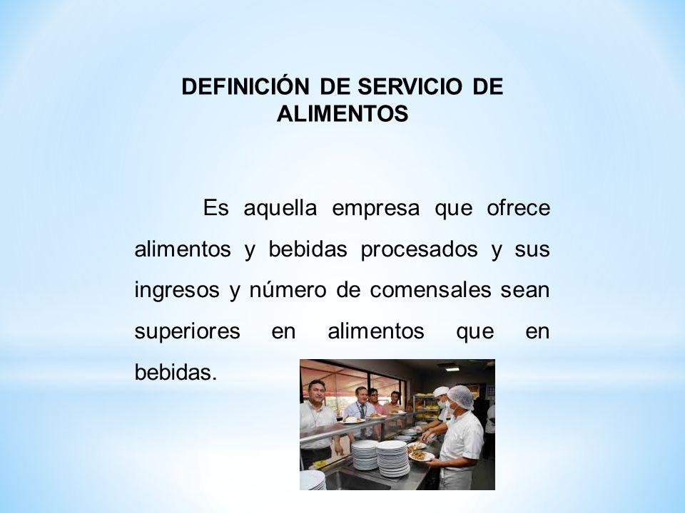 DEFINICIÓN DE SERVICIO DE ALIMENTOS