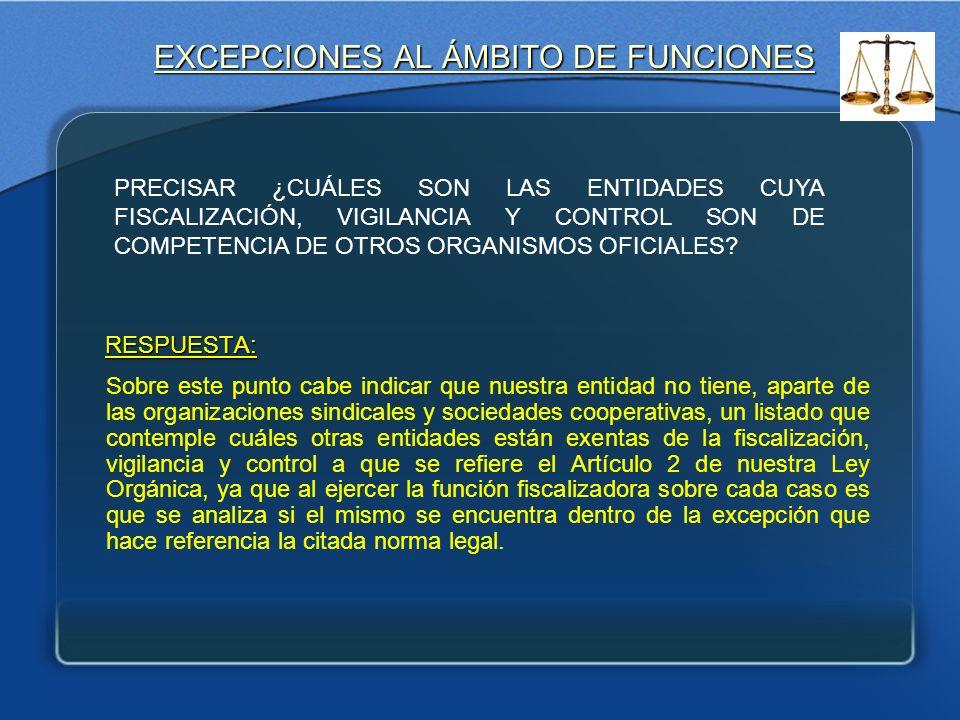 EXCEPCIONES AL ÁMBITO DE FUNCIONES