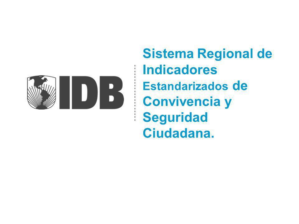 Sistema Regional de Indicadores Estandarizados de Convivencia y Seguridad Ciudadana.