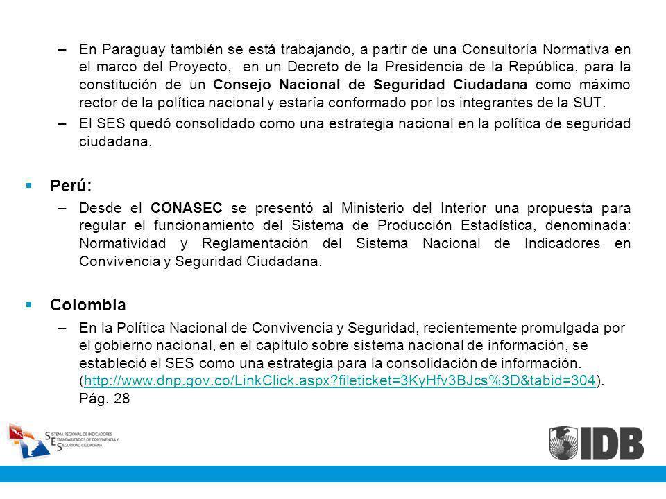 En Paraguay también se está trabajando, a partir de una Consultoría Normativa en el marco del Proyecto, en un Decreto de la Presidencia de la República, para la constitución de un Consejo Nacional de Seguridad Ciudadana como máximo rector de la política nacional y estaría conformado por los integrantes de la SUT.