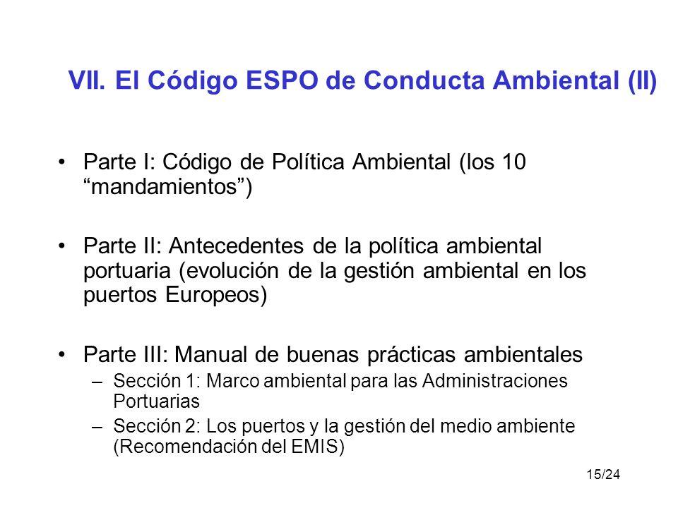 VII. El Código ESPO de Conducta Ambiental (II)