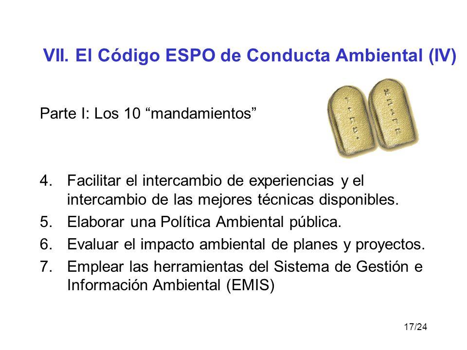 VII. El Código ESPO de Conducta Ambiental (IV)