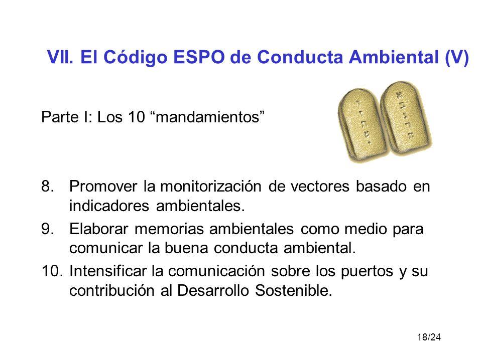 VII. El Código ESPO de Conducta Ambiental (V)