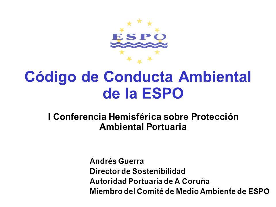 Código de Conducta Ambiental de la ESPO I Conferencia Hemisférica sobre Protección Ambiental Portuaria