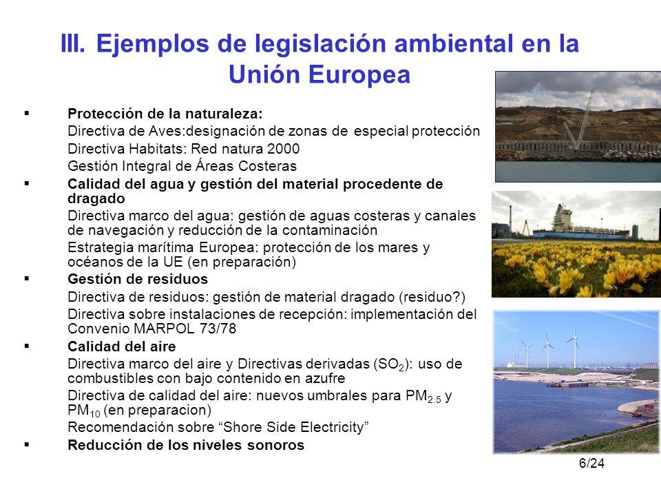 III. Ejemplos de legislación ambiental en la Unión Europea