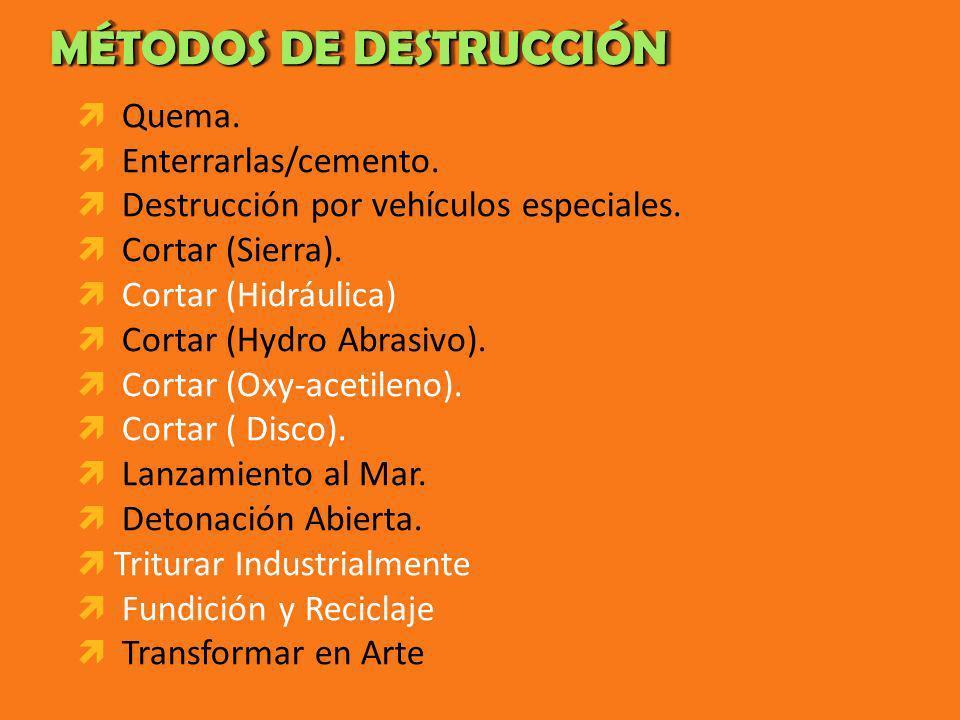 MÉTODOS DE DESTRUCCIÓN