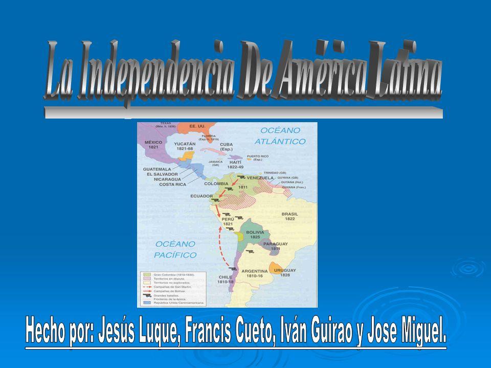 La Independencia De América Latina