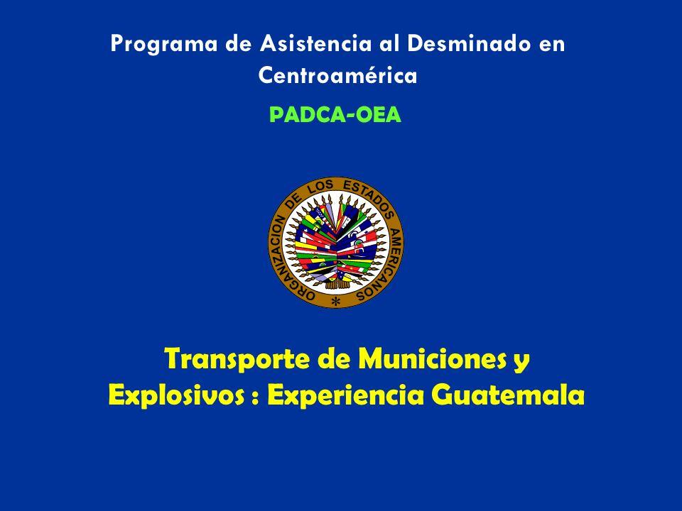 Transporte de Municiones y Explosivos : Experiencia Guatemala