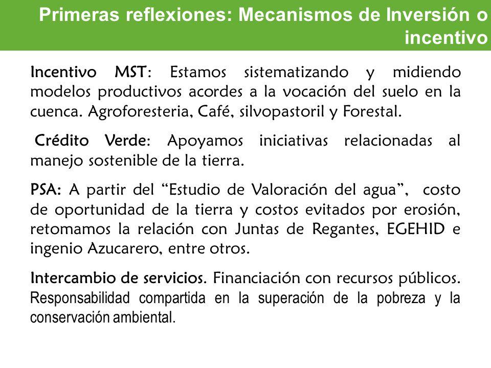 Primeras reflexiones: Mecanismos de Inversión o incentivo