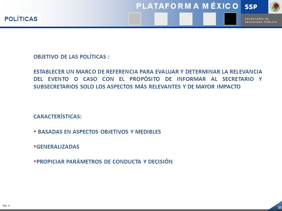 POLÍTICAS OBJETIVO DE LAS POLÍTICAS :