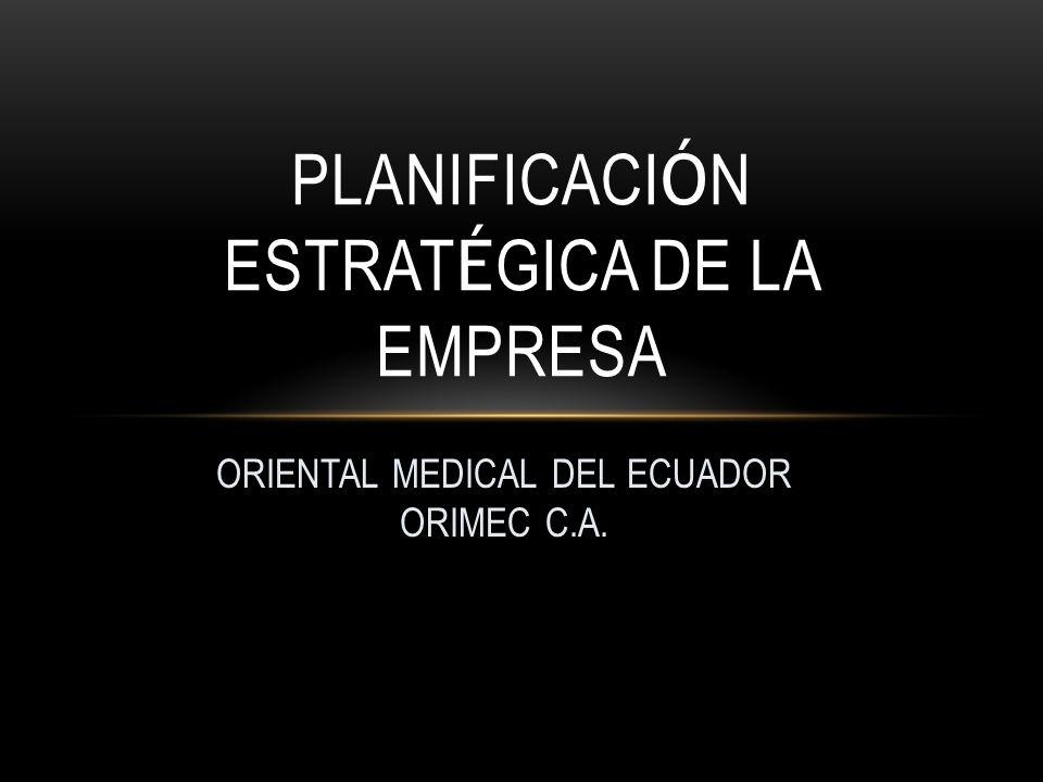 PLANIFICACIÓN ESTRATÉGICA DE LA EMPRESA