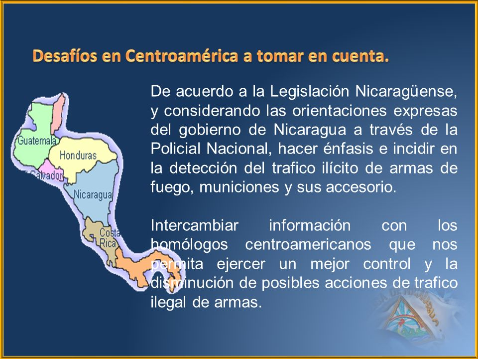 Desafíos en Centroamérica a tomar en cuenta.