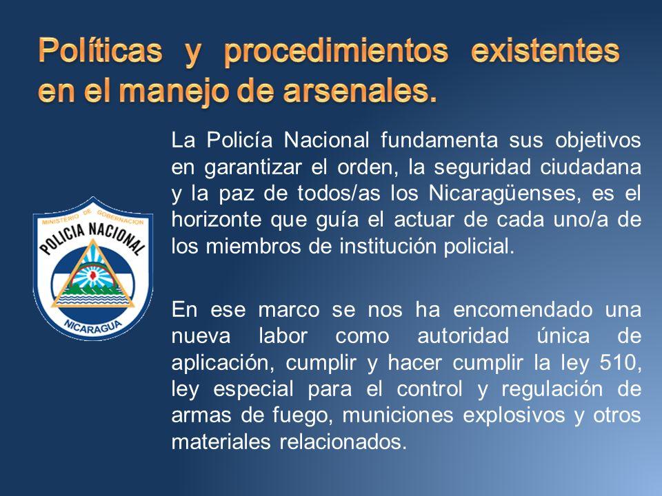 Políticas y procedimientos existentes en el manejo de arsenales.