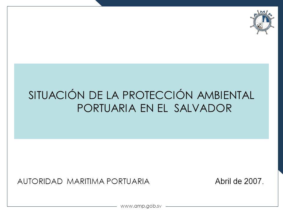 SITUACIÓN DE LA PROTECCIÓN AMBIENTAL PORTUARIA EN EL SALVADOR