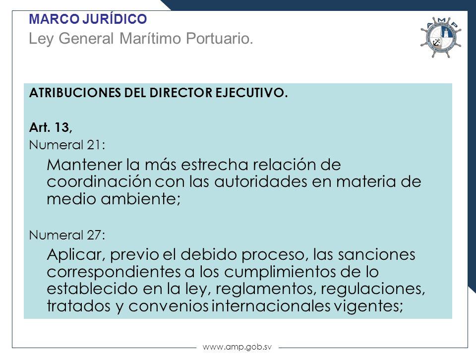 MARCO JURÍDICO Ley General Marítimo Portuario.