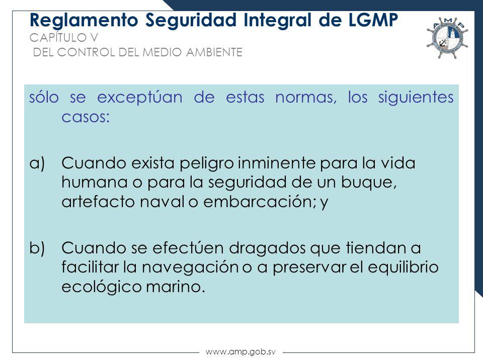 Reglamento Seguridad Integral de LGMP CAPÍTULO V DEL CONTROL DEL MEDIO AMBIENTE
