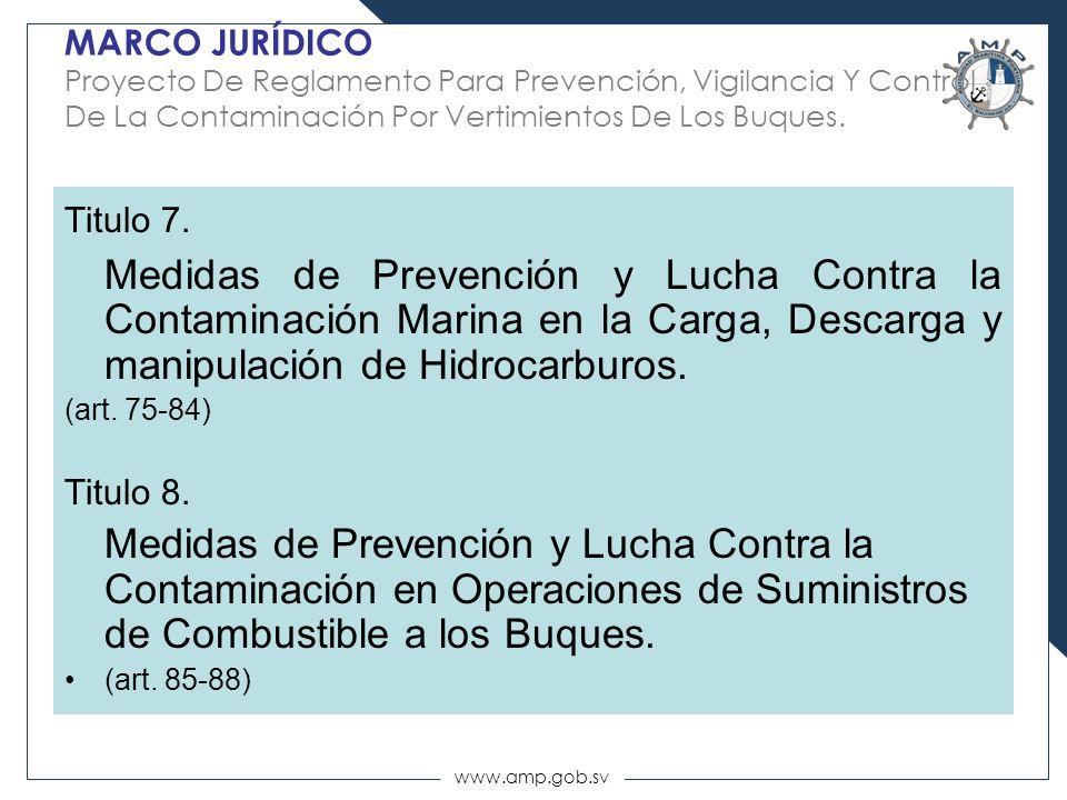 MARCO JURÍDICO Proyecto De Reglamento Para Prevención, Vigilancia Y Control De La Contaminación Por Vertimientos De Los Buques.