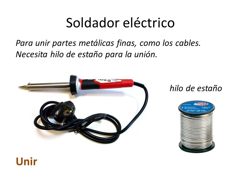 Herramientas del taller ppt video online descargar - Soldador electrico estano ...